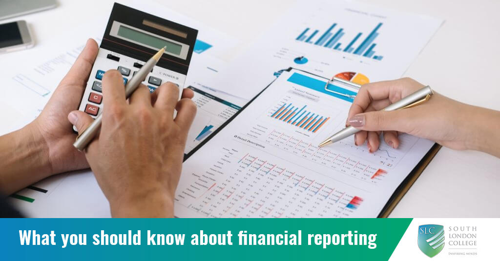 What you should know about financial reporting | SouthLondonCollege